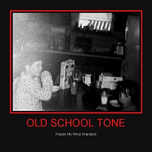 Old School Tone