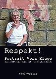 Respekt!: Portrait Vera Kluge