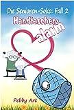 Die Senioren-Soko: Handtaschenalarm (Fall 2)