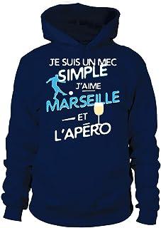TEEZILY Sweat à Capuche Unisex Je suis Un mec Simple, J'aime Marseille et l'apéro