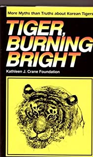 Tiger, Burning Bright: More Myths Than Truths About Korean Tigers