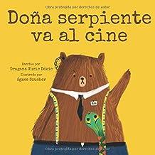 Dona serpiente va al cine (Spanish Edition)