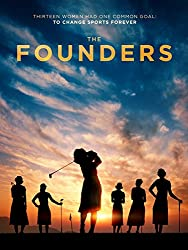 Image: Watch The Founders | in 1950, 13 amateur women golfers battled society, finances and sometimes even each other to stake their claim to become professional sportswomen
