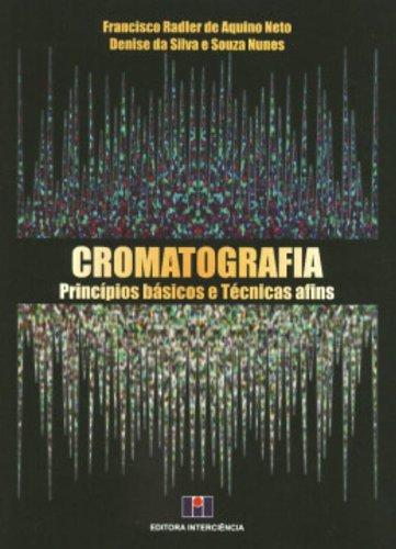 Cromatografia: Princípios Básicos e Técnicas Afins