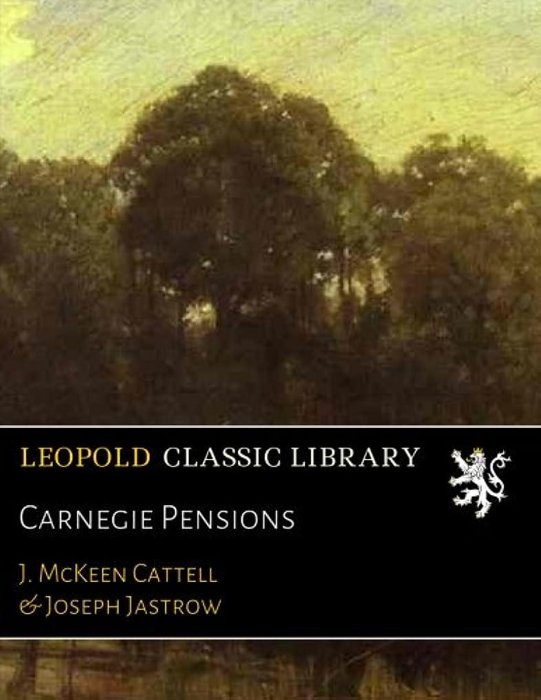 排出しかしながらやむを得ないCarnegie Pensions