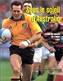 La Coupe du monde de rugby 1991: Sous le soleil d'Australie