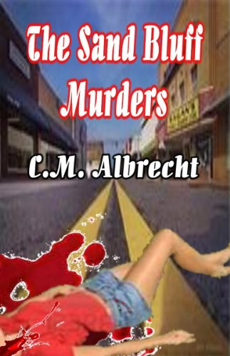 Book: The Sand Bluff Murders by C. M. Albrecht