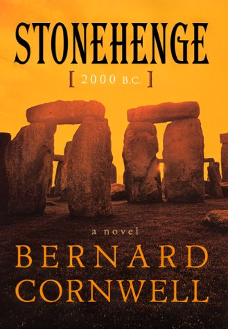 Stonehenge: 2000 B.c.: 2000 B.C.--A Novel