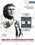 Heuer Chronographen – Heuer Chronographs: Faszination von Zeitmessern und Motorsport – 1960/70er-Jahre – Fascination of Timekeepers and Motor Sports 1960s / 1970s