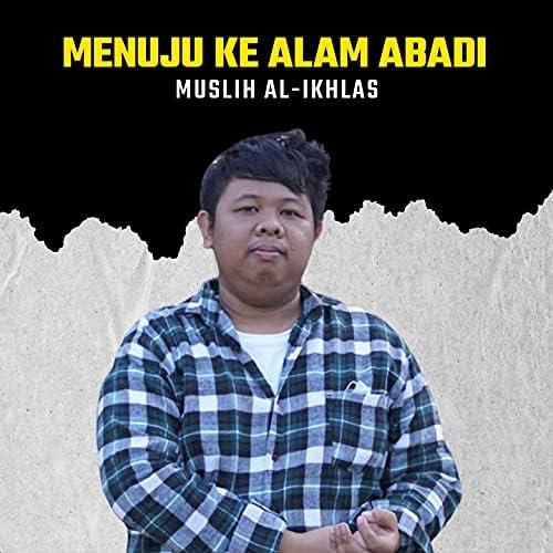 Muslih Al-Ikhlas