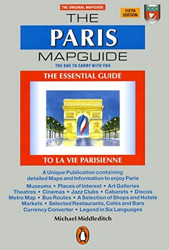 The Paris Mapguide: The Essential Guide La Vie Parisienne (Mapguides, Penguin)