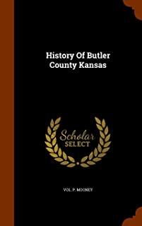 History of Butler County Kansas