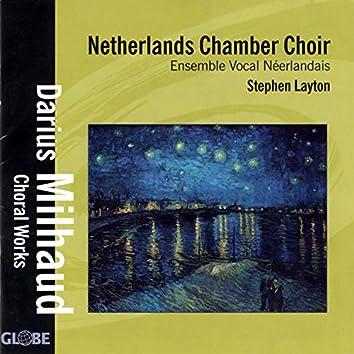 Milhaud: Choral Works