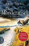 Die Mörderinsel: Kriminalroman (Doro Kagel, Band 2)
