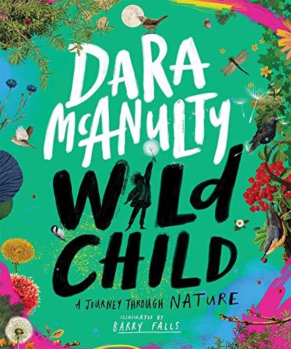 Wild Child: A Journey Through Nature