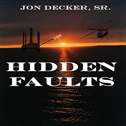 Hidden Faults Audiobook By Jon M. Decker Sr cover art
