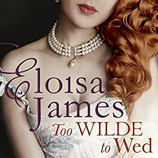 Too Wilde to Wed                   By:                                                                                                                                 Eloisa James                               Narrated by:                                                                                                                                 Susan Duerden                      Length: 9 hrs and 30 mins     9 ratings     Overall 3.6