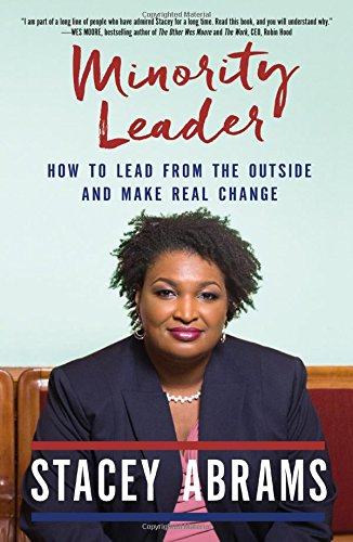 Compare Textbook Prices for Minority Leader: How to Build Your Future and Make Real Change  ISBN 9781250191298 by Abrams, Stacey