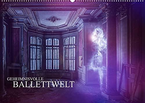 Geheimnisvolle Ballettwelt (Wandkalender 2022 DIN A2 quer)