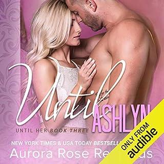 Until Ashlyn audiobook cover art