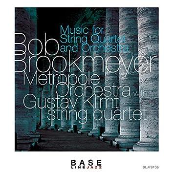 Music for String Quartet & Orchestra