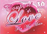 Coupons Of Love For My Man: 30 Stylish Love Coupons for Him. Romantic...