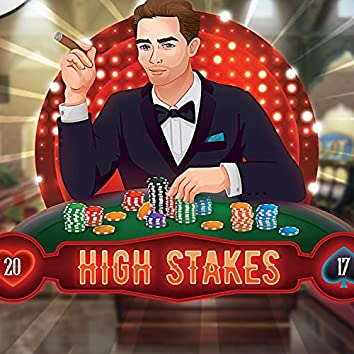 High Stakes 2017