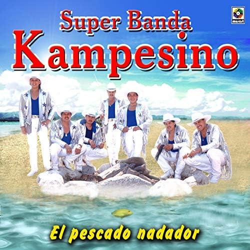 Súper Banda Kampesino