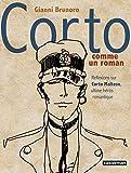 Corto comme un roman - Réflexions sur Corto Maltese, ultime héros romantique