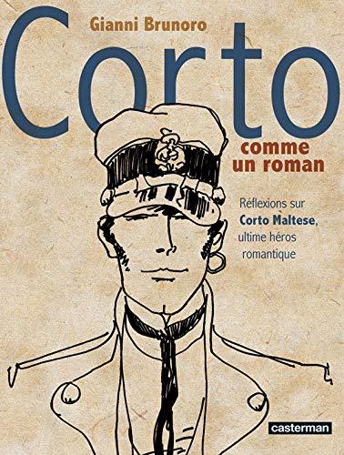 Corto comme un roman : Réflexions sur Corto Maltese, ultime héros romantique