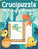 Crucipuzzle Natura & Animali: Libro n°2 Parole Intrecciate - Bambini dai 7 anni | 60 Giochi e 850 Parole | Caratteri Grandi / Formato 21x29,7 cm | ... divertendosi in Vacanza e nel Tempo Libero
