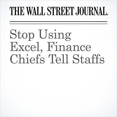 Stop Using Excel, Finance Chiefs Tell Staffs copertina