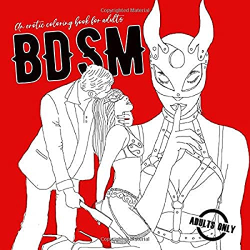 BDSM An erotic Coloring Book for Adults: Adult Coloring Book | funny sex...