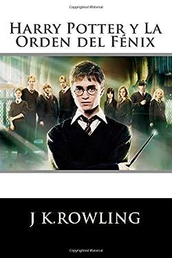 Harry Potter: La Orden del Fénix (Edición en español) (Spanish Edition)