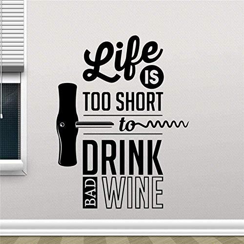 Pegatinas de pared la vida es demasiado corta para beber vino malo pegatinas de pared de cocina decoración del hogar decoración de la sala de estar de la cocina mural del comedor 58X76cm