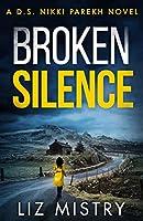 Broken Silence (Detective Nikki Parekh)