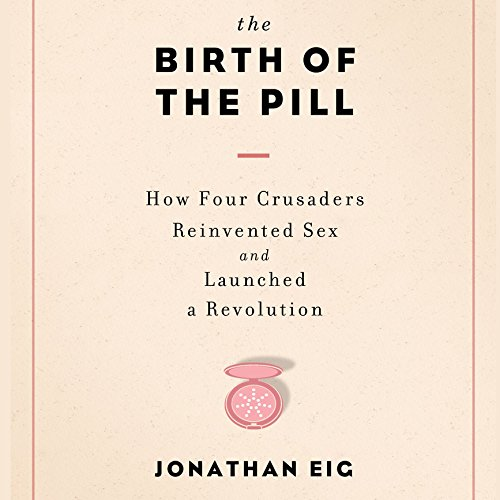 The Birth of the Pill cover art