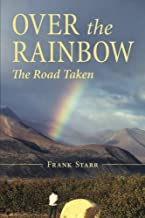 Over the Rainbow: The Road Taken