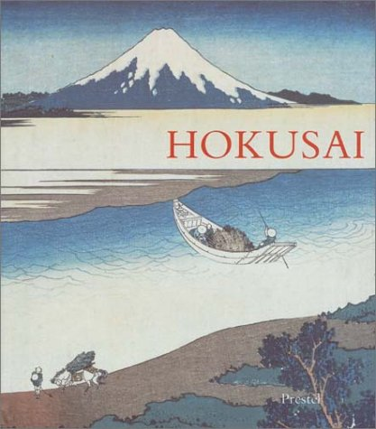 Hokusai: Prints and Drawings (African, Asian & Oceanic Art S.)