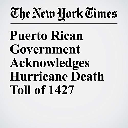 Puerto Rican Government Acknowledges Hurricane Death Toll of 1427 copertina