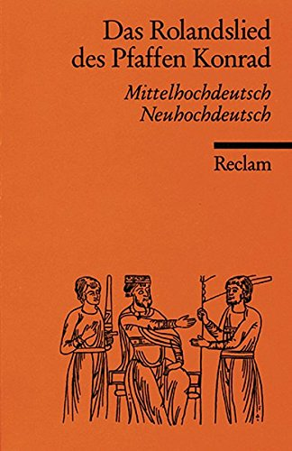 Das Rolandslied des Pfaffen Konrad: Mittelhochdt. /Neuhochdt. (Reclams Universal-Bibliothek)