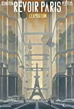 Revoir Paris - L'Exposition