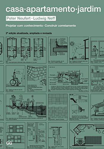 Casa apartamento jardim: Projetar com cohecimento. Construir corretamente