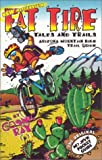 Mountain Biking Arizona Guide: Fat Tire Tales & Trails