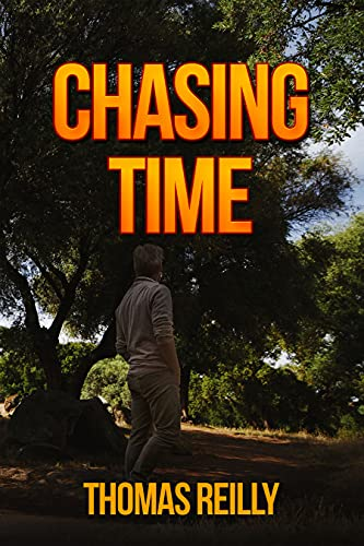 Chasing Time by [Thomas Reilly]
