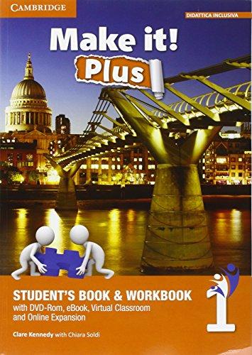 Make it! Plus level 1. Student's book-Workbook. Per la Scuola media. Con DVD-ROM. Con e-book. Con espansione online [Lingua inglese]