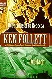 Ken Follett: Der Schlüssel zu Rebecca
