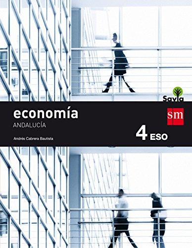 Economía. 4 ESO. Savia. Andalucía - 9788467586381