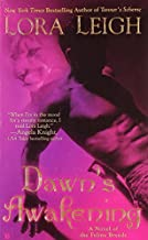 Dawn's Awakening (The Breeds, Book 4) by Lora Leigh (2008-02-05)