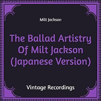 The Ballad Artistry of Milt Jackson (Hq Remastered, Japanese Version)